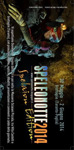 "….SPELEONOTTE a ""Puglia Underground 2014 – Acqua, pietre, vertigini"""