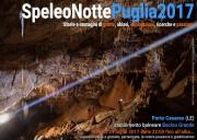 …. Arriva Speleonotte Puglia 2017